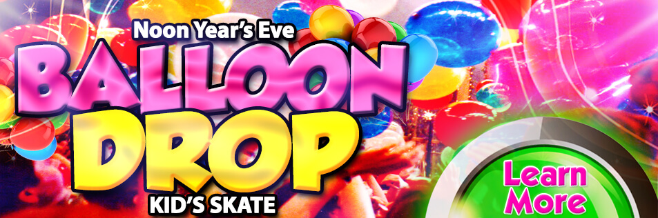 Noon Year's Eve Kids Skate! GIANT Balloon Drop.