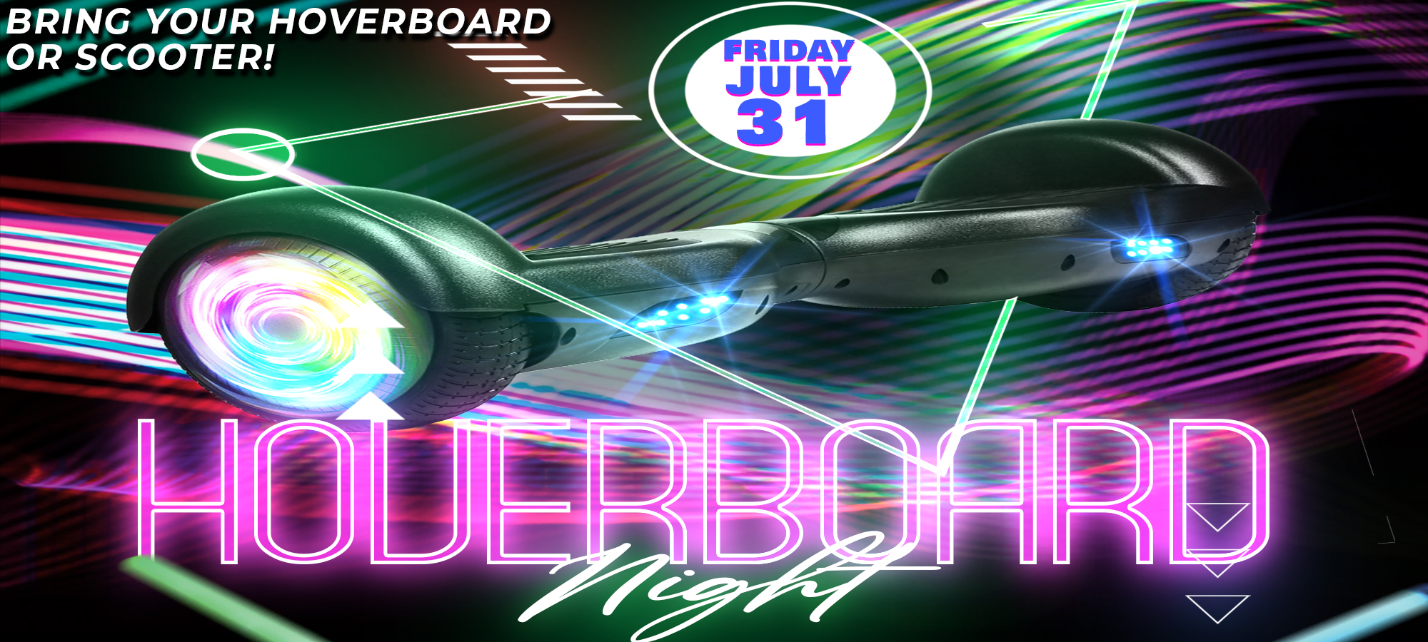 Hoverboard Night July 2020 Both